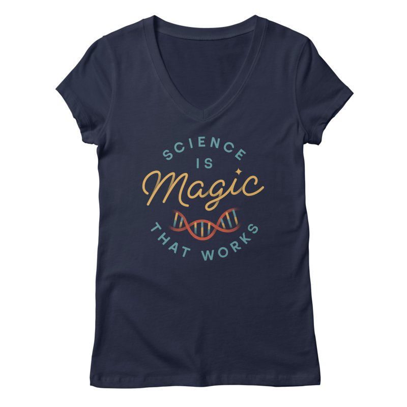 Science is Magic Women's Regular V-Neck by Cody Weiler