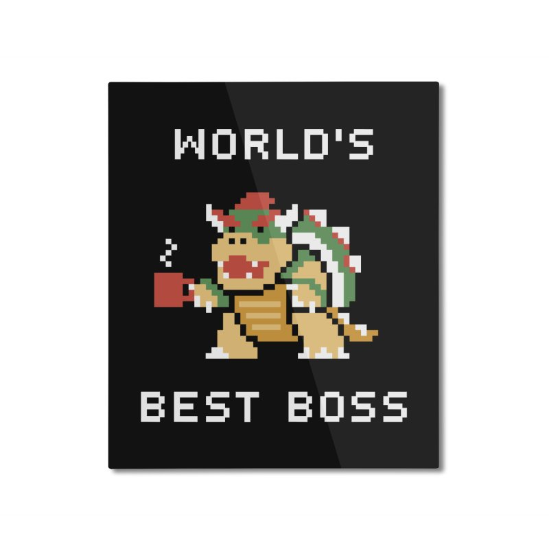 World's Best Boss Home Mounted Aluminum Print by Cody Weiler