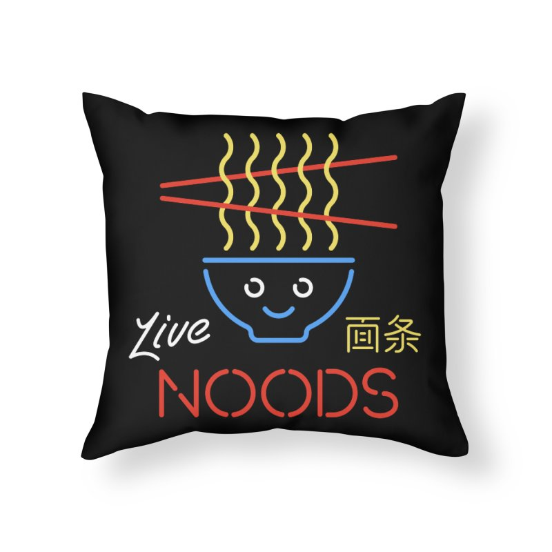 Live Noods Home Throw Pillow by Cody Weiler