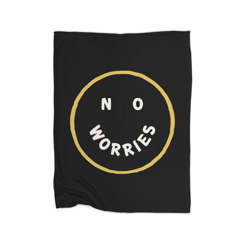 No Worries Home Fleece Blanket Blanket by Cody Weiler