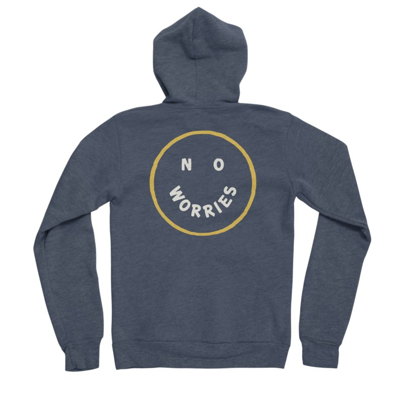 No Worries Women's Sponge Fleece Zip-Up Hoody by Cody Weiler