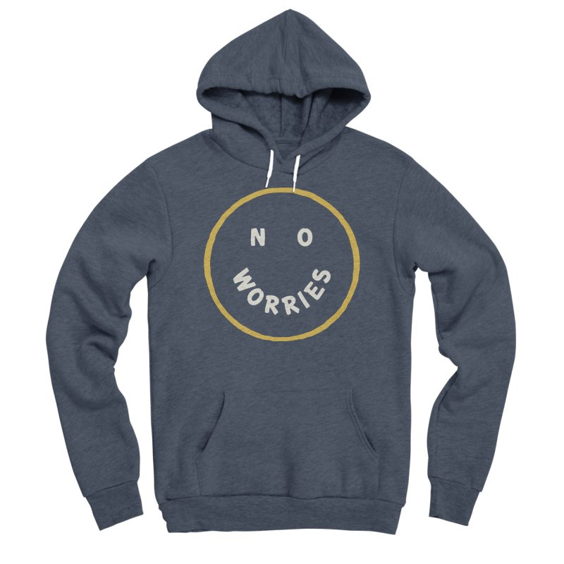 No Worries Women's Sponge Fleece Pullover Hoody by Cody Weiler