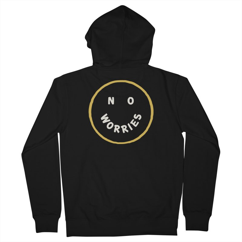 No Worries Women's Zip-Up Hoody by Cody Weiler