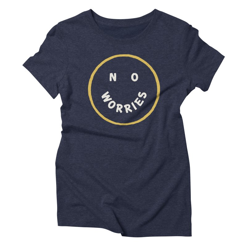 No Worries Women's Triblend T-Shirt by Cody Weiler