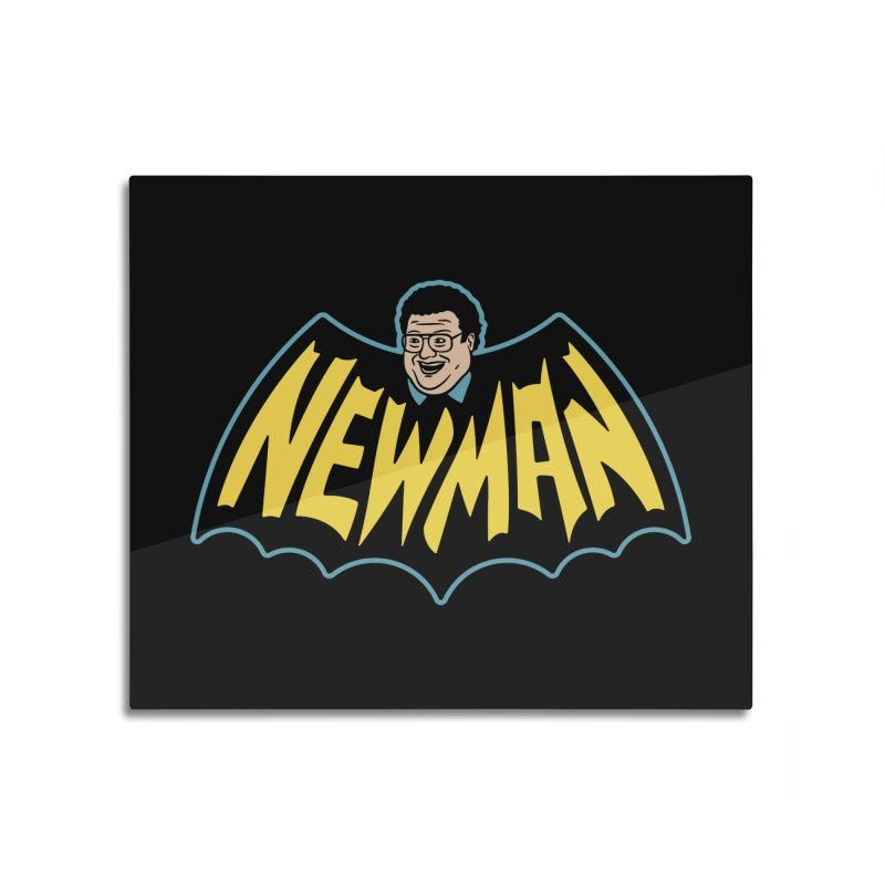 Nananananananana Newman Home Mounted Aluminum Print by Cody Weiler