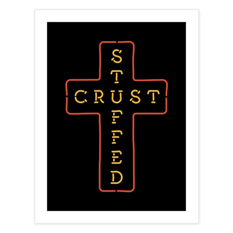 Cheesus Crust Home Fine Art Print by Cody Weiler