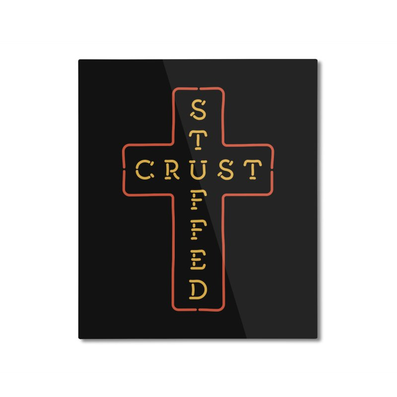 Cheesus Crust Home Mounted Aluminum Print by Cody Weiler