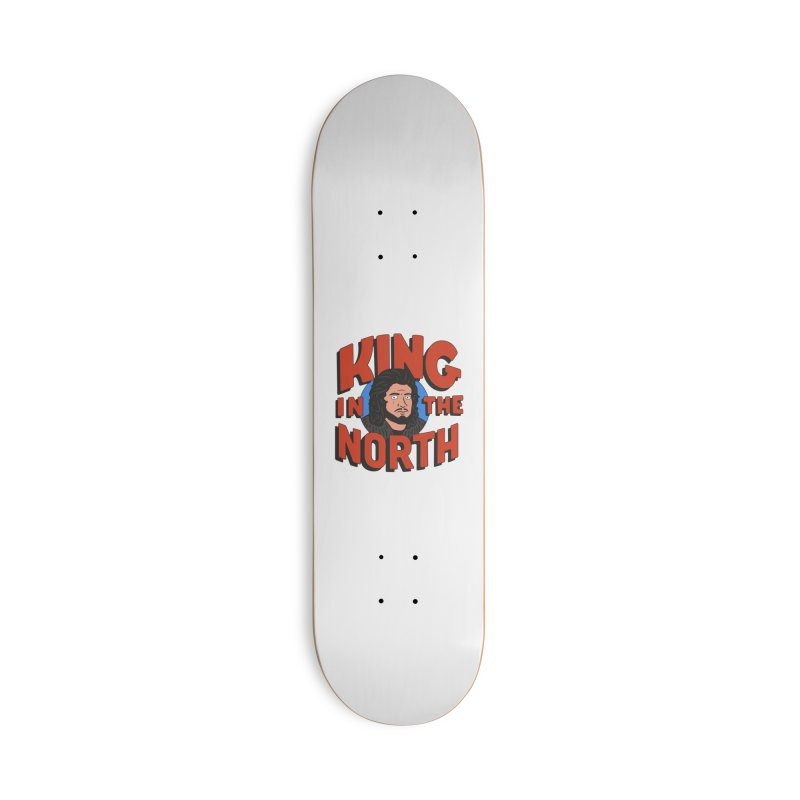 King in the North Accessories Skateboard by Cody Weiler