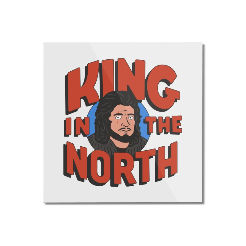 King in the North Home Mounted Acrylic Print by Cody Weiler