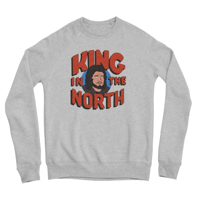 King in the North Men's Sponge Fleece Sweatshirt by Cody Weiler
