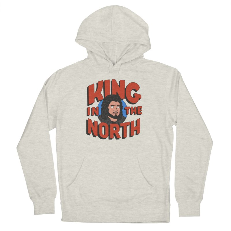 King in the North Women's Pullover Hoody by Cody Weiler