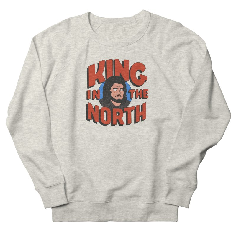 King in the North Women's French Terry Sweatshirt by Cody Weiler