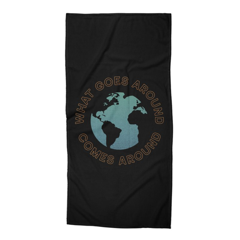 What Goes Around Accessories Beach Towel by Cody Weiler