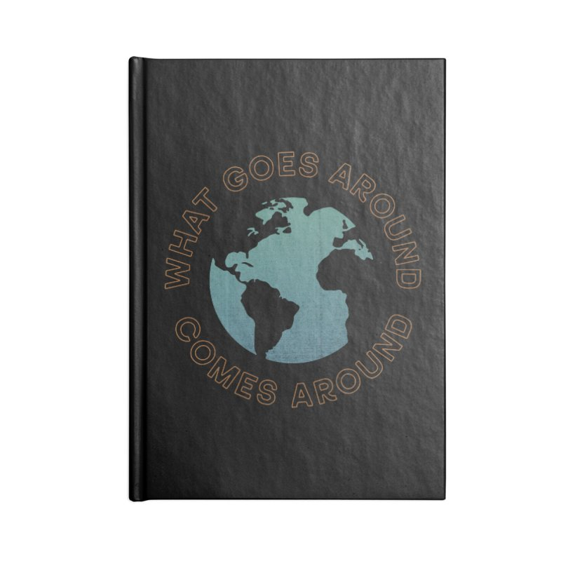 What Goes Around Accessories Blank Journal Notebook by Cody Weiler