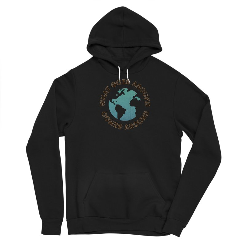 What Goes Around Men's Sponge Fleece Pullover Hoody by Cody Weiler