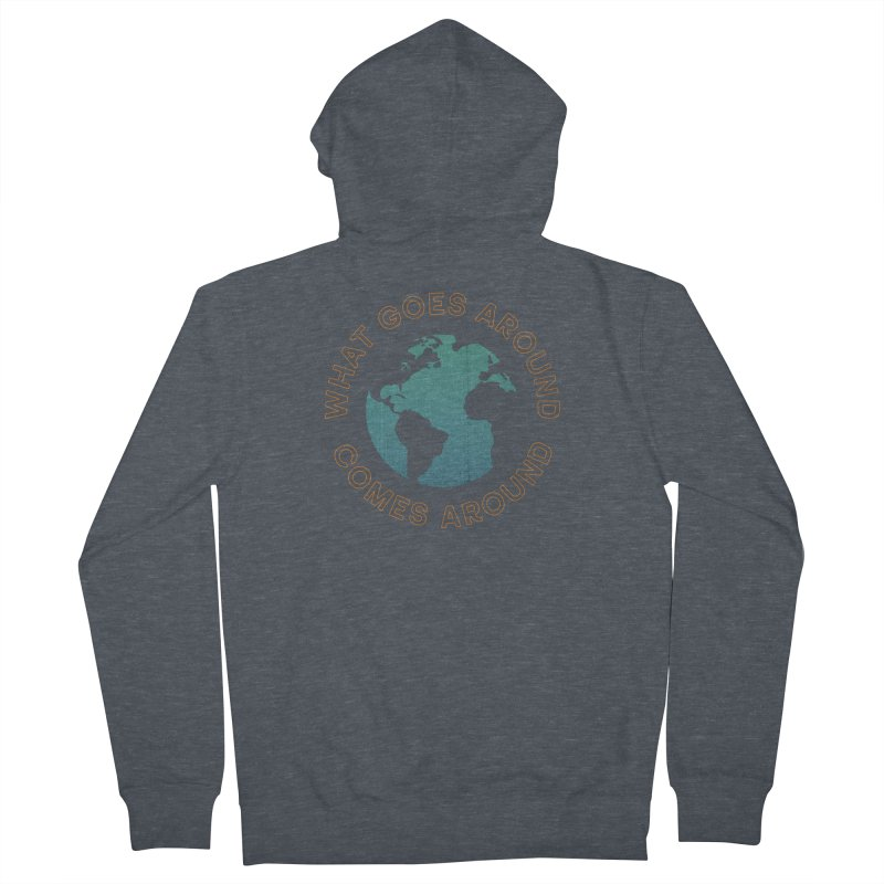 What Goes Around Men's French Terry Zip-Up Hoody by Cody Weiler