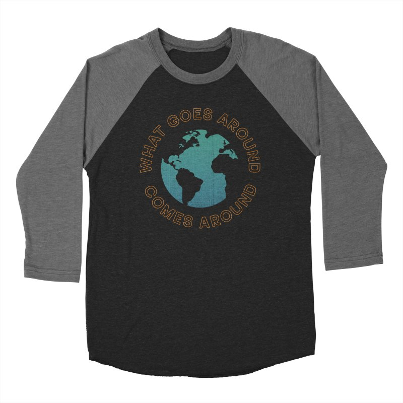 What Goes Around Women's Baseball Triblend Longsleeve T-Shirt by Cody Weiler
