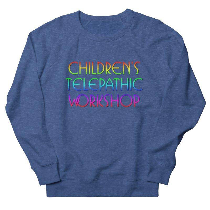 Children's Telepathic Workshop Logo (Rainbow / Stacked) Men's French Terry Sweatshirt by Children's Telepathic Workshop
