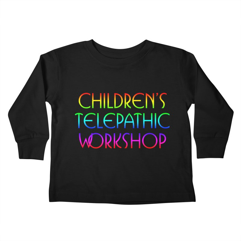 Children's Telepathic Workshop Logo (Rainbow / Stacked) Kids Toddler Longsleeve T-Shirt by Children's Telepathic Workshop