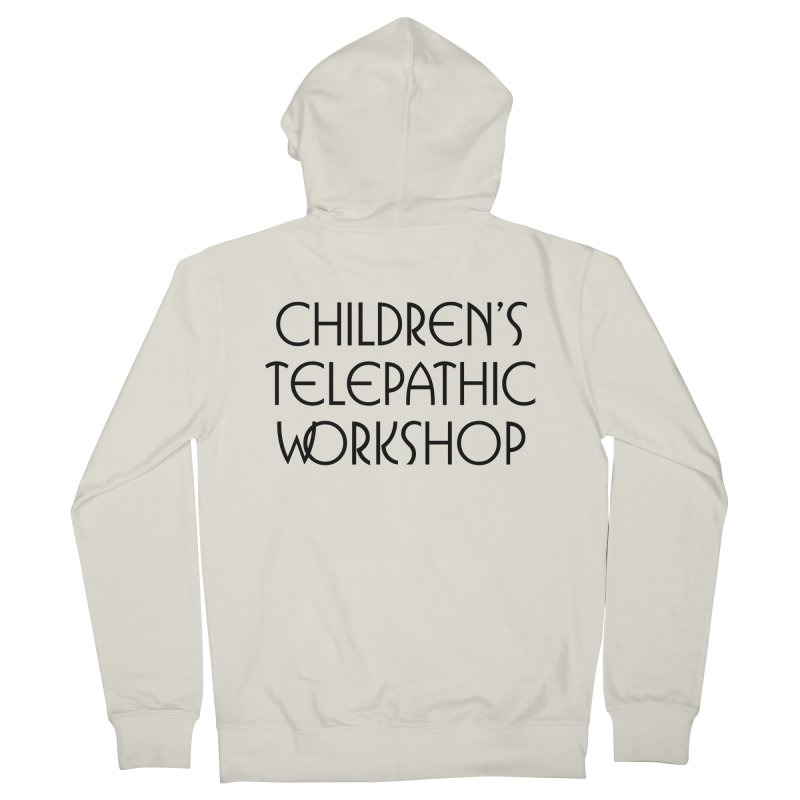 Children's Telepathic Workshop Logo (Black / Stacked) Women's French Terry Zip-Up Hoody by Children's Telepathic Workshop