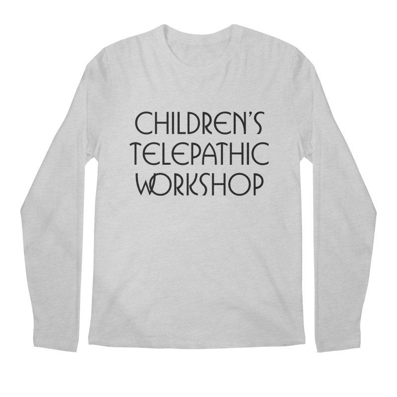Children's Telepathic Workshop Logo (Black / Stacked) Men's Regular Longsleeve T-Shirt by Children's Telepathic Workshop