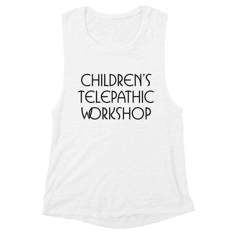 Children's Telepathic Workshop Logo (Black / Stacked) Women's Muscle Tank by Children's Telepathic Workshop
