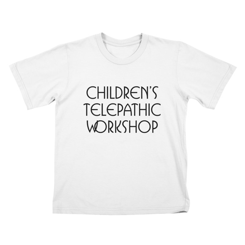 Children's Telepathic Workshop Logo (Black / Stacked) Kids T-Shirt by Children's Telepathic Workshop