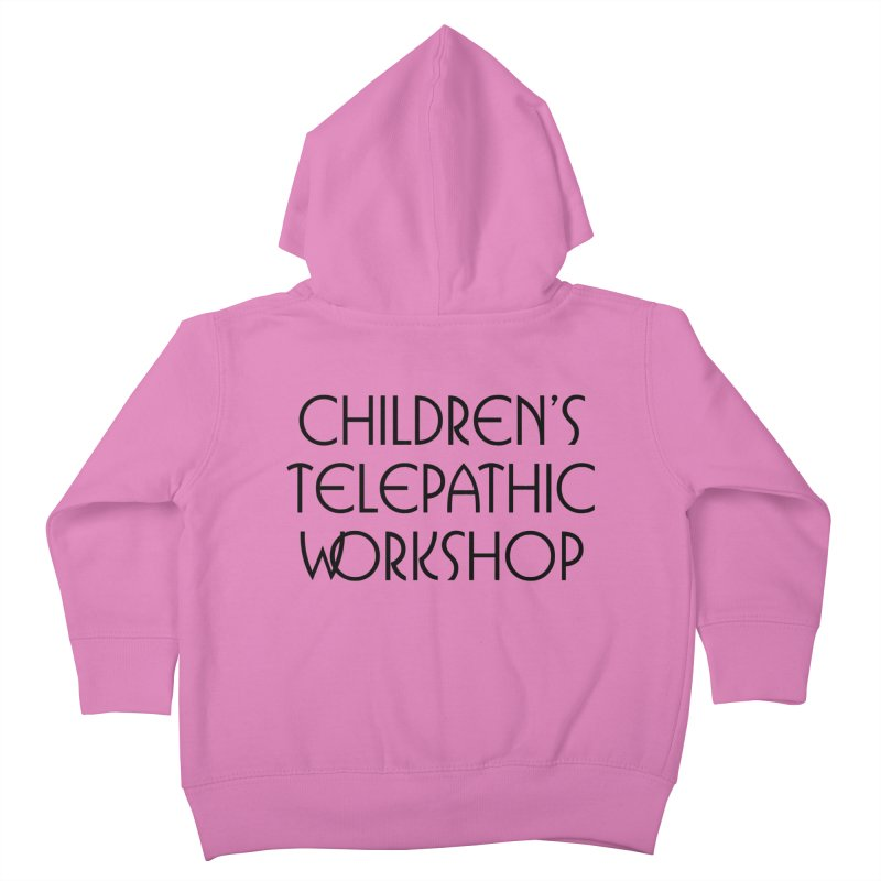 Children's Telepathic Workshop Logo (Black / Stacked) Kids Toddler Zip-Up Hoody by Children's Telepathic Workshop