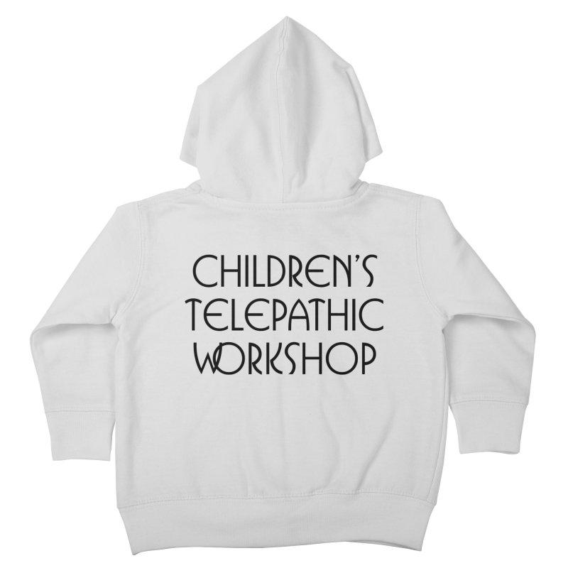 Children's Telepathic Workshop Logo (Black / Stacked) Kids Toddler Zip-Up Hoody by Children's Telepathic Workshop