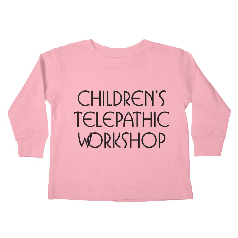 Children's Telepathic Workshop Logo (Black / Stacked) Kids Toddler Longsleeve T-Shirt by Children's Telepathic Workshop