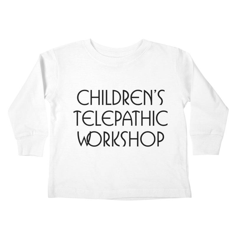 Children's Telepathic Workshop Logo (Black / Stacked) Kids Toddler Longsleeve T-Shirt by Children's Telepathic Workshop
