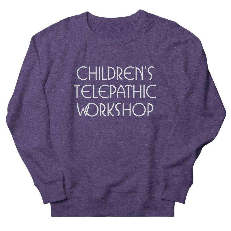 Children's Telepathic Workshop Logo (White / Stacked) Women's French Terry Sweatshirt by Children's Telepathic Workshop