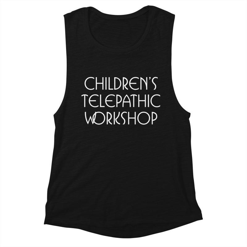 Children's Telepathic Workshop Logo (White / Stacked) Women's Muscle Tank by Children's Telepathic Workshop