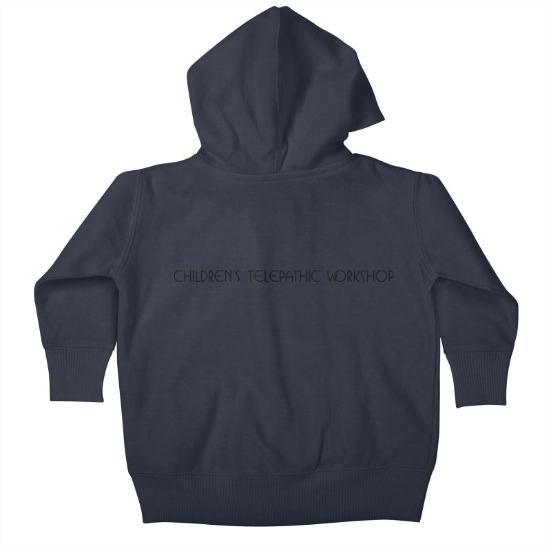 Children's Telepathic Workshop Logo (Black / Horizontal) Kids Baby Zip-Up Hoody by Children's Telepathic Workshop