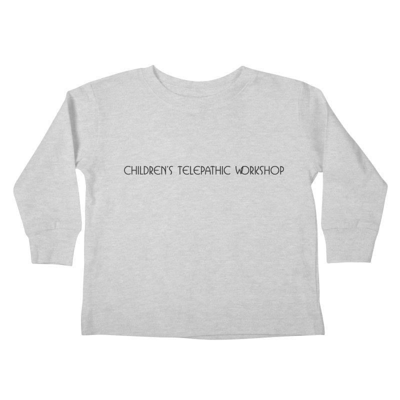 Children's Telepathic Workshop Logo (Black / Horizontal) Kids Toddler Longsleeve T-Shirt by Children's Telepathic Workshop