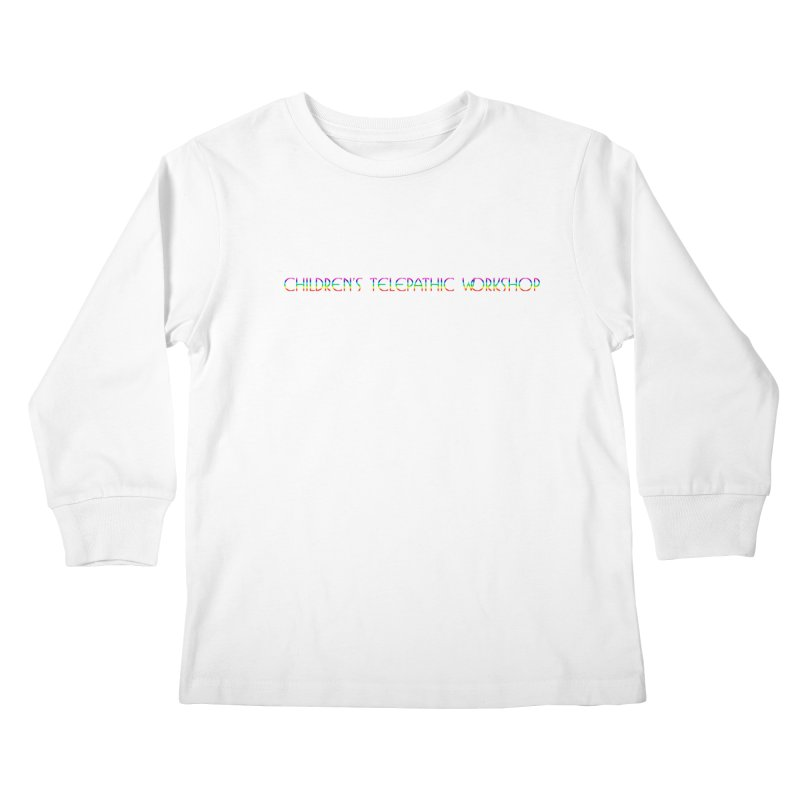 The Children's Telepathic Workshop Logo (Rainbow / Horizontal) Kids Longsleeve T-Shirt by Children's Telepathic Workshop