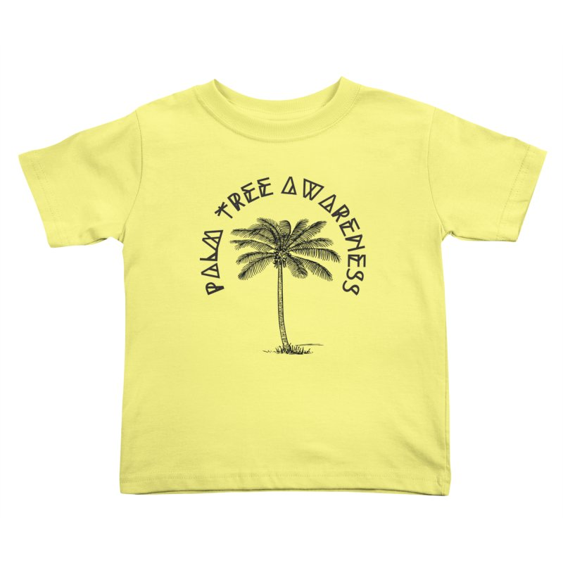 Palm Tree Awareness ( Logo - Black) Kids Toddler T-Shirt by Children's Telepathic Workshop