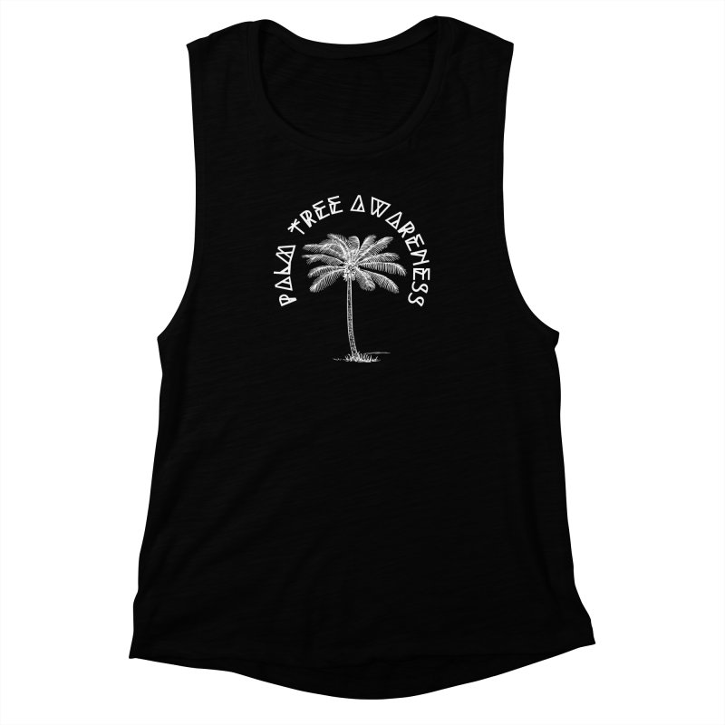 Palm Tree Awareness (Logo - White) Women's Muscle Tank by Children's Telepathic Workshop