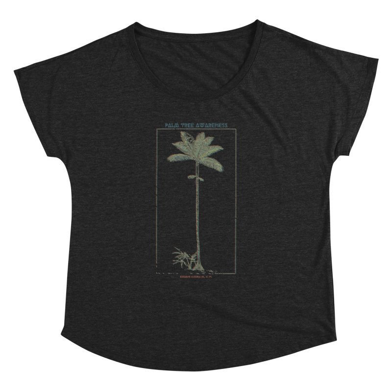 Euterpe Catinga (Palm Tree Awareness) Women's Dolman Scoop Neck by Children's Telepathic Workshop