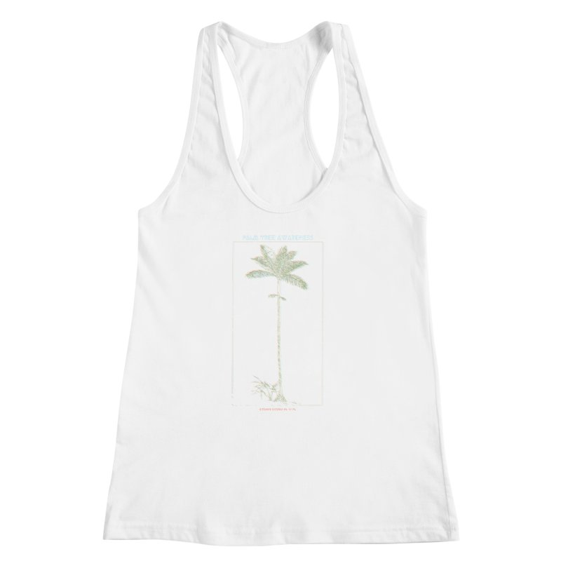 Euterpe Catinga (Palm Tree Awareness) Women's Racerback Tank by Children's Telepathic Workshop