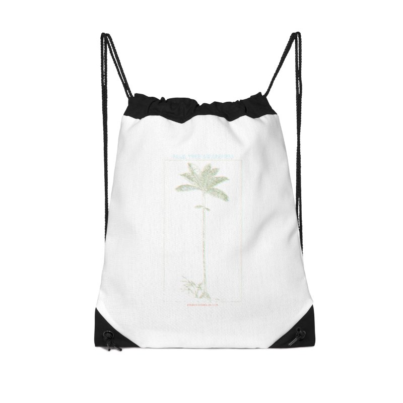 Euterpe Catinga (Palm Tree Awareness) Accessories Drawstring Bag Bag by Children's Telepathic Workshop