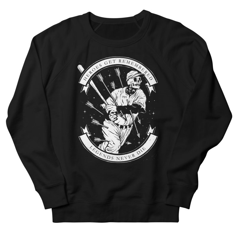The Legend Women's French Terry Sweatshirt by cuban0's Artist Shop