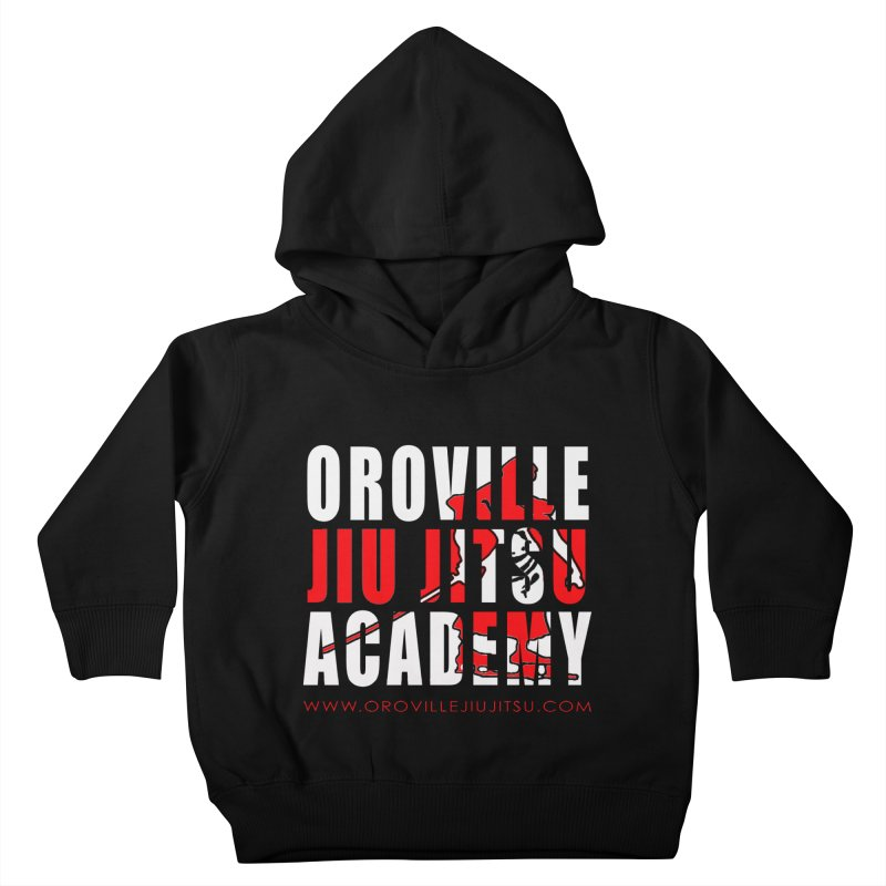 Oroville Jiu Jitsu Academy Shwag Kids Toddler Pullover Hoody by The CULTIVATE POWER Shop