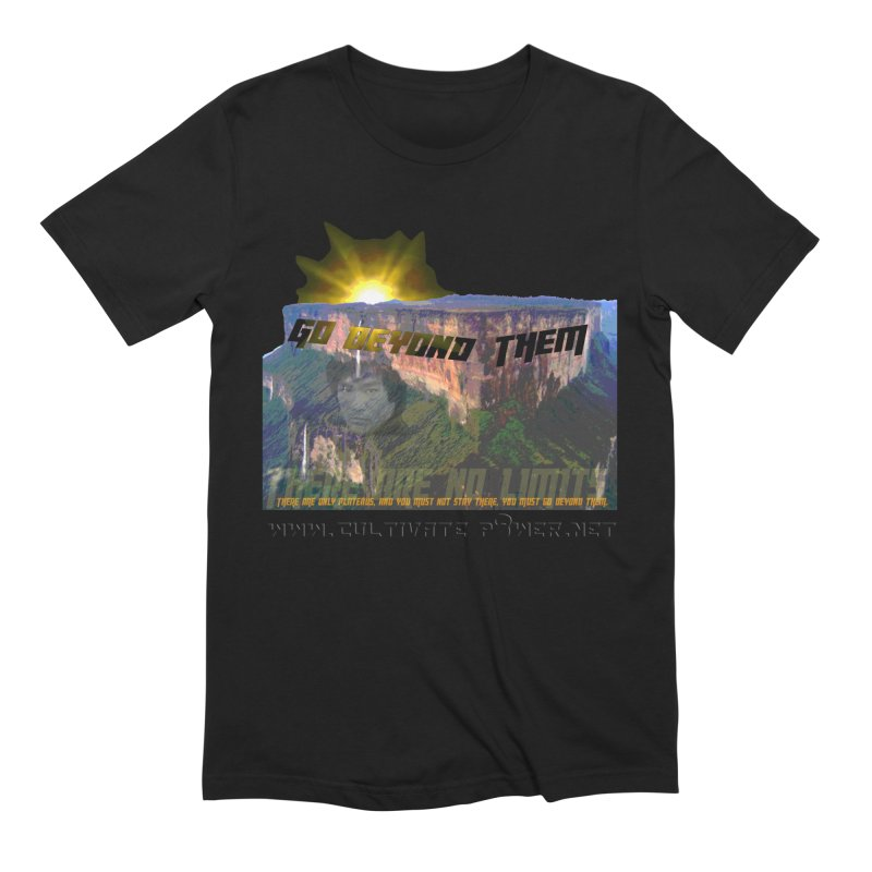 Go Beyond Them Men's T-Shirt by The CULTIVATE POWER Shop