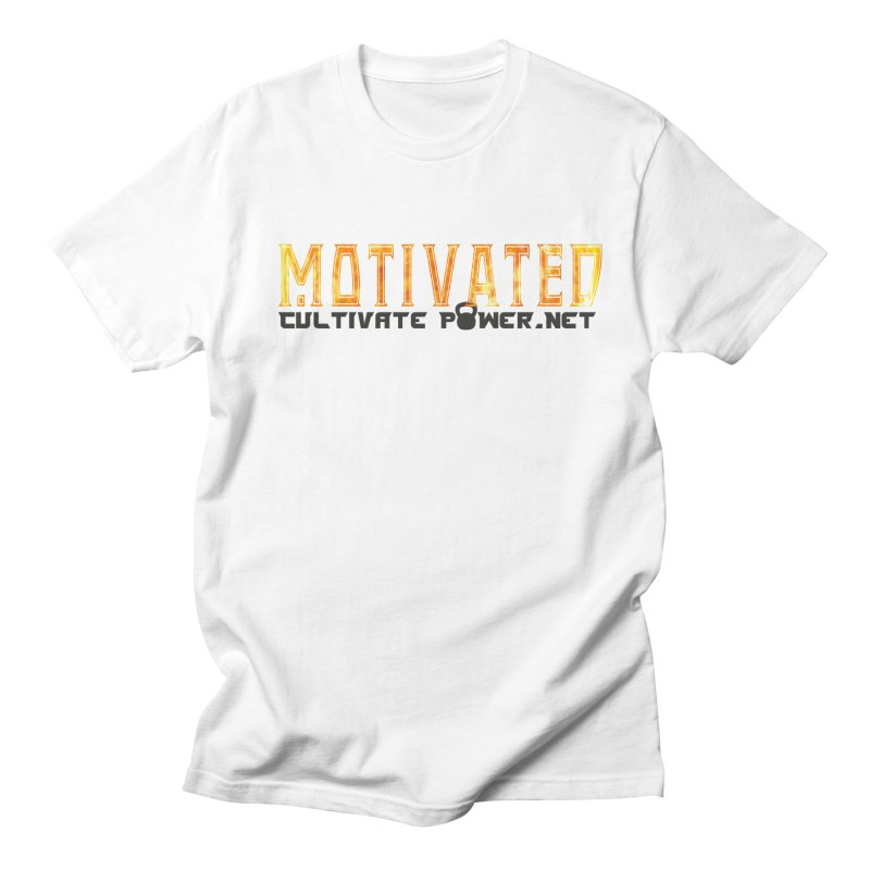 Motivated Cultivate Power Shirts Men's T-Shirt by The CULTIVATE POWER Shop