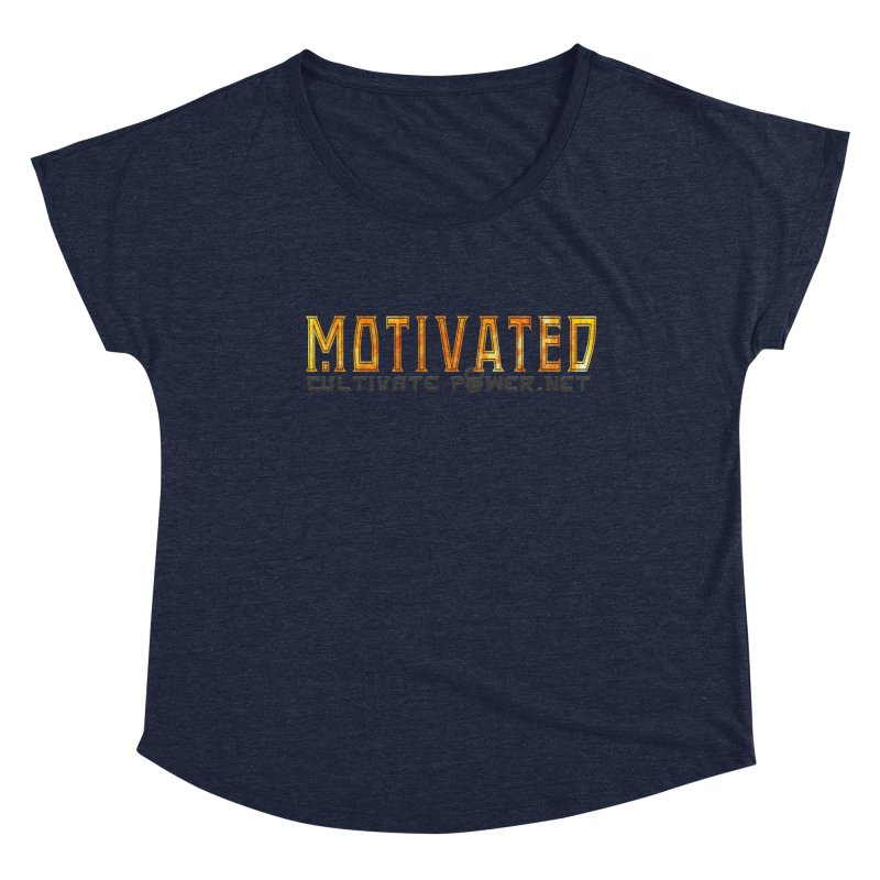 Motivated Cultivate Power Shirts Women's Scoop Neck by The CULTIVATE POWER Shop
