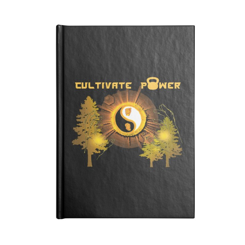 Cultivate Power Goods Accessories Notebook by The CULTIVATE POWER Shop