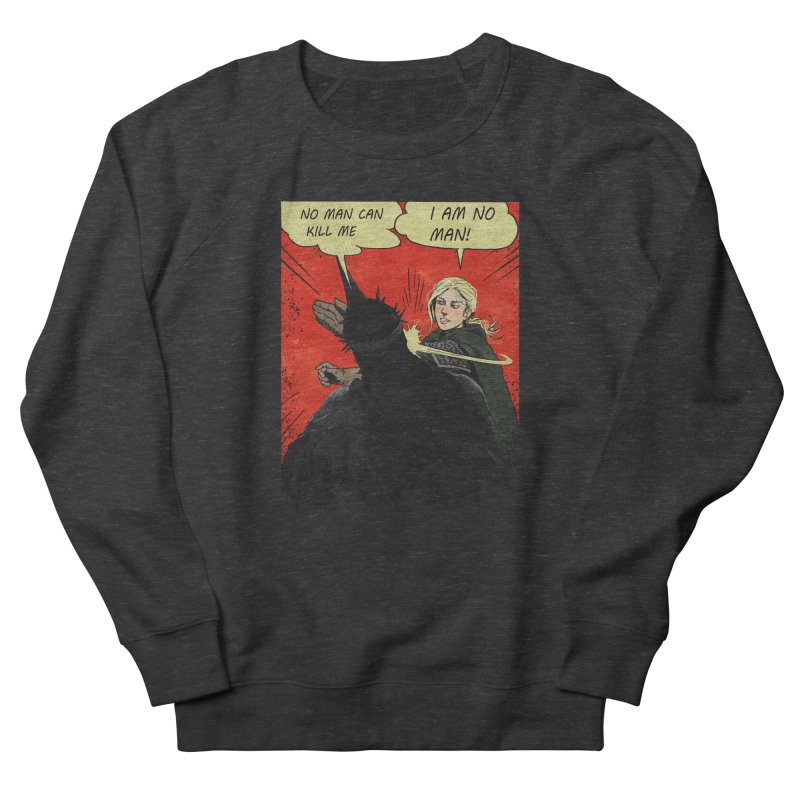I Am No Man Women's French Terry Sweatshirt by Cumix47's Artist Shop