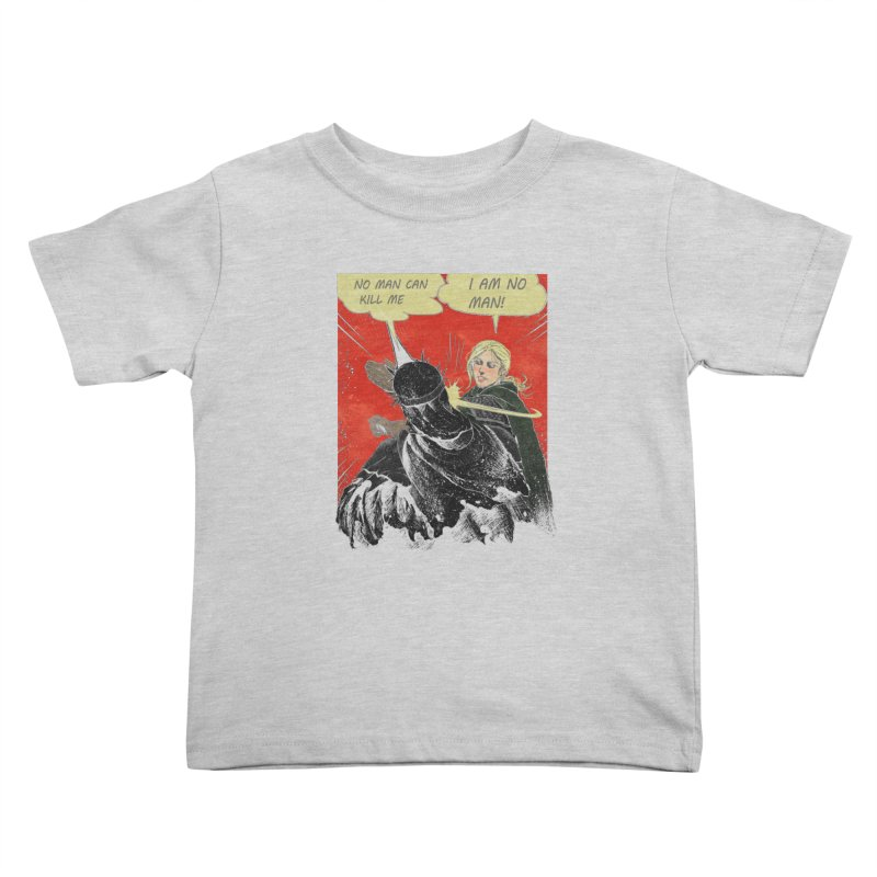 I Am No Man Kids Toddler T-Shirt by Cumix47's Artist Shop