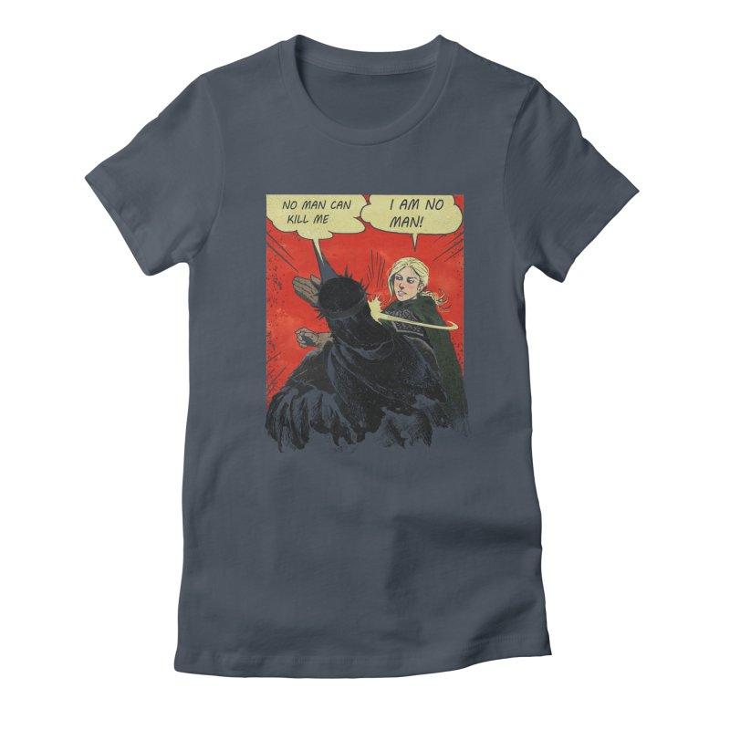 I Am No Man Women's T-Shirt by Cumix47's Artist Shop